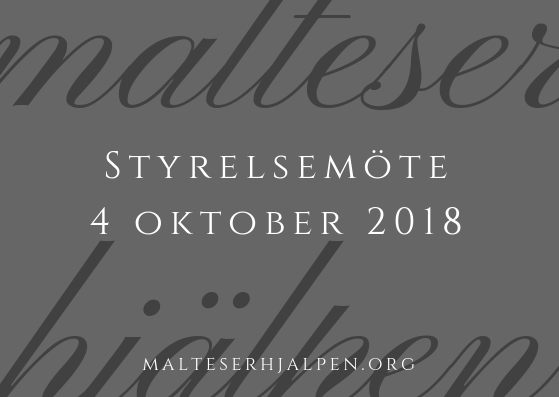 Malteserhjälpen styrelsemöte - 4 oktober 2018
